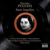 Play & Download Puccini, G.: Suor Angelica (Los Angeles, Barbieri, Rome Opera, Serafin) (1957) by Fedora Barbieri | Napster