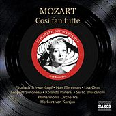Play & Download Mozart: Cosi Fan Tutte (Schwarzkopf, Otto, Karajan) (1954) by Various Artists | Napster