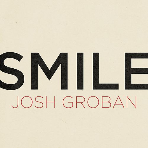 Play & Download Smile by Josh Groban | Napster