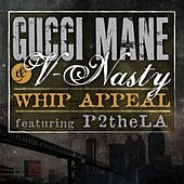 Play & Download Whip Appeal by Gucci Mane | Napster