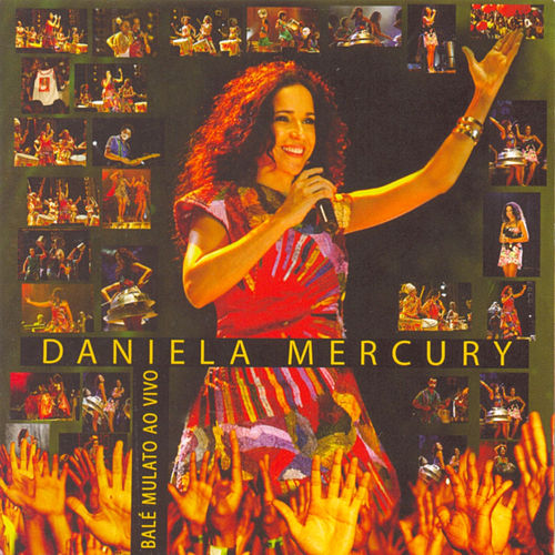 Play & Download Balé Mulato Ao Vivo by Daniela Mercury | Napster