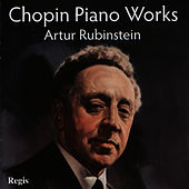 Chopin Piano Works by Artur Rubinstein