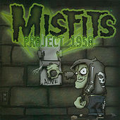 Play & Download Project 1950 by Misfits | Napster