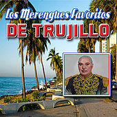 Play & Download Los Merengues Favoritos de Trujillo by Various Artists | Napster