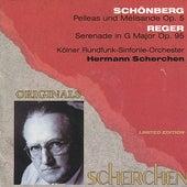 Schönberg: Pelleas und Mélisande, Op. 5 - Reger: Serenade in G Major, Op. 95 by Kölner Rundfunk Sinfonie Orchester