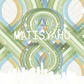 Play & Download Miracle by Matisyahu | Napster