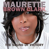 The Sound Of Victory by Maurette Brown Clark