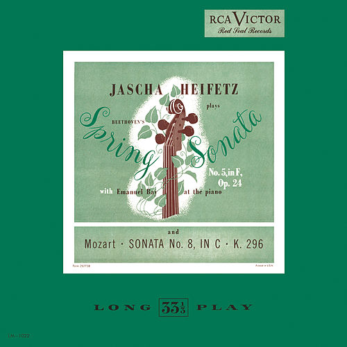 Play & Download Beethoven: Sonata No. 5, Op. 24 'Spring' in F; Mozart: Sonata No. 8, in C, K 296 by Jascha Heifetz | Napster