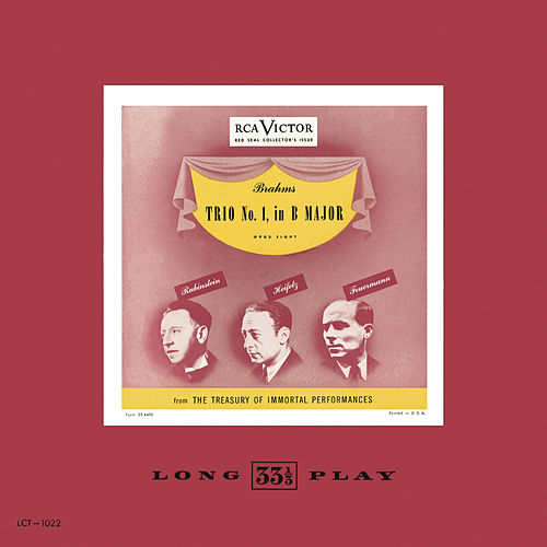 Play & Download Brahms: Trio No. 1 in B Major, Op. 8 by Jascha Heifetz | Napster