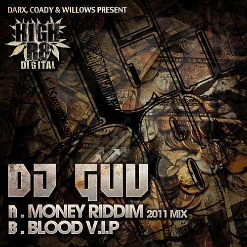 Play & Download Money Riddim 2011 Mix / Blood V.I.P by DJ Guv | Napster