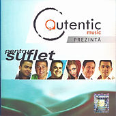 Play & Download Pentru suflet by Various Artists | Napster