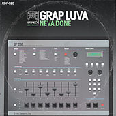 Play & Download Neva Done by Grap Luva | Napster