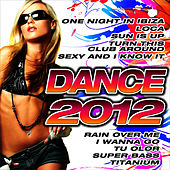 Play & Download Dance 2012 by Dance DJ & Company | Napster