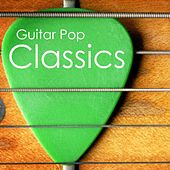 Guitar Pop Classics by Guitar Pop Classics