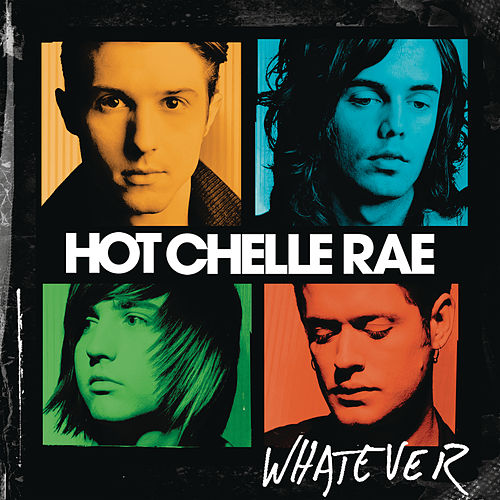 Play & Download Whatever by Hot Chelle Rae | Napster