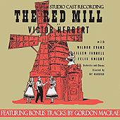 The Red Mill (Studio Cast Recording) by Various Artists