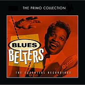 Play & Download Blues Belters by Various Artists | Napster