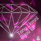 Play & Download Bijou EP by Tony Lionni | Napster