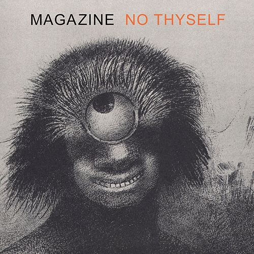 Play & Download No Thyself by Magazine | Napster