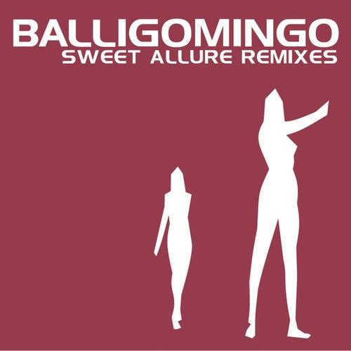 Sweet Allure Remixes by Balligomingo