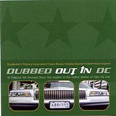 Dubbed Out In DC by Various Artists