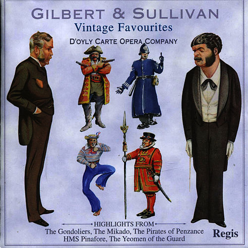 Play & Download Vintage Favourites by The D'Oyly Carte Opera Company | Napster