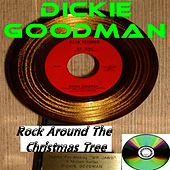 Play & Download Rock Around The Christmas Tree by Dickie Goodman | Napster