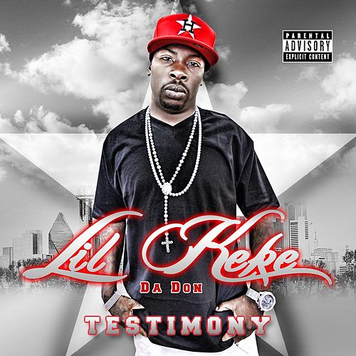 Play & Download Testimony by Lil' Keke | Napster