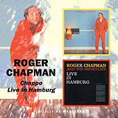 Chappo / Live In Hamburg by Roger Chapman