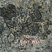 Duos East West by George Haslam