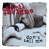 Play & Download Don't Tell Me by Avril Lavigne | Napster