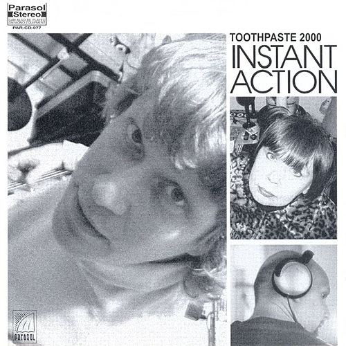 Play & Download Instant Action by Toothpaste 2000 | Napster