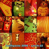 Catch-22 by Toothpaste 2000