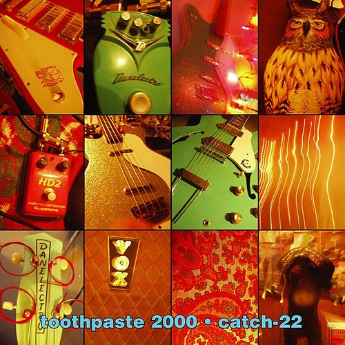 Play & Download Catch-22 by Toothpaste 2000 | Napster