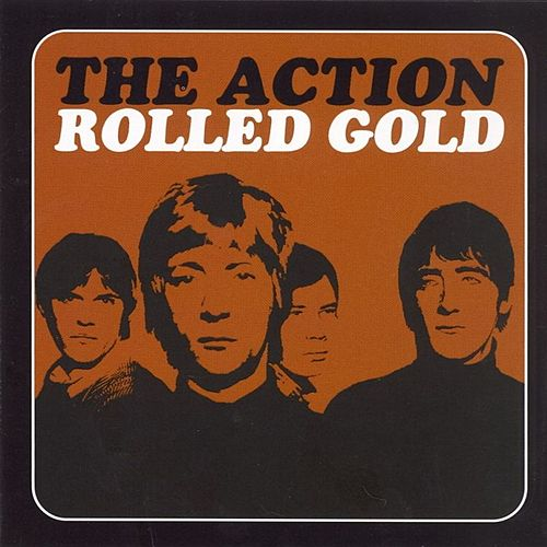 Play & Download Rolled Gold by The Action | Napster
