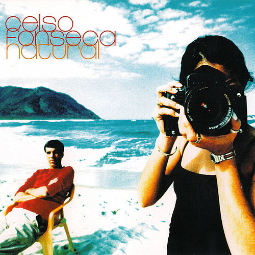 Play & Download Natural by Celso Fonseca | Napster
