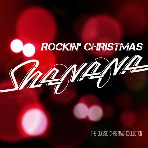 Rockin' Christmas (The Classic Christmas Collection) by Sha Na Na