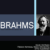 Play & Download Brahms: Violin Concerto in D Major, Op. 77 by David Oistrakh | Napster