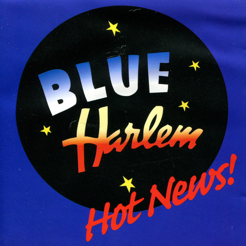 Play & Download Hot News! by Blue Harlem | Napster