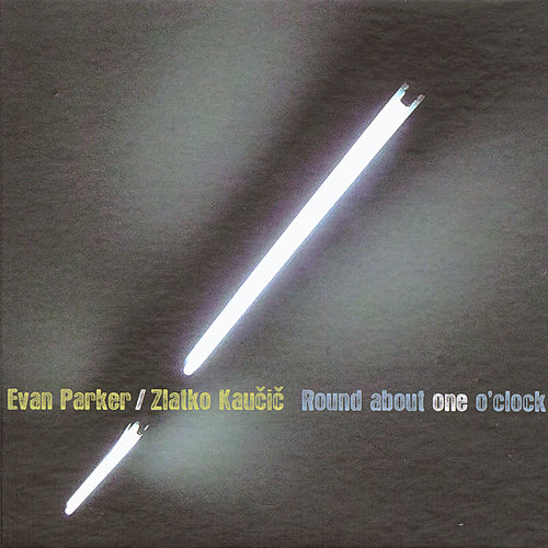 Round About One O'clock (dedicated to Mike Osborne - Ozzie) by Evan Parker