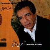 Play & Download Ahooyeh Vahshi by Faramarz Aslani | Napster