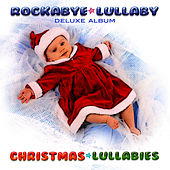 Christmas Lullabies (Deluxe Album) by Rockabye Lullaby