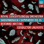 Play & Download Shostakovich: Symphony No. 15 by Royal Concertgebouw Orchestra | Napster