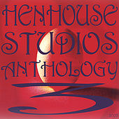 Play & Download Hen House Studios Anthology 3, 2003 by Various Artists | Napster