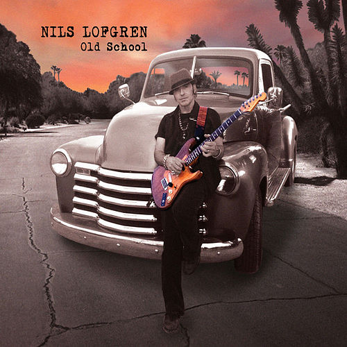 Play & Download Old School by Nils Lofgren | Napster