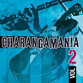 Charangamania Vol. 2 by Various Artists