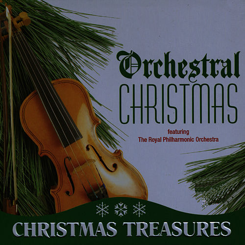 Play & Download Orchestral Christmas by Royal Philharmonic Orchestra | Napster