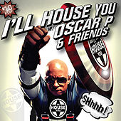 Play & Download I'LL House You, Vol. 2 by Various Artists | Napster
