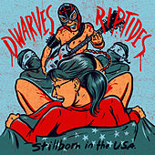 Play & Download Stillborn in the USA by Dwarves | Napster