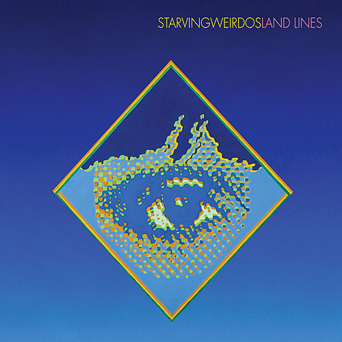 Play & Download Land Lines by Starving Weirdos | Napster
